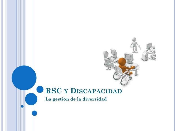 RSC Y DISCAPACIDADLa gestión de la diversidad