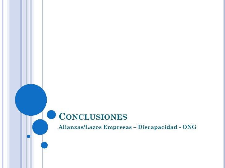 CONCLUSIONESAlianzas/Lazos Empresas – Discapacidad - ONG
