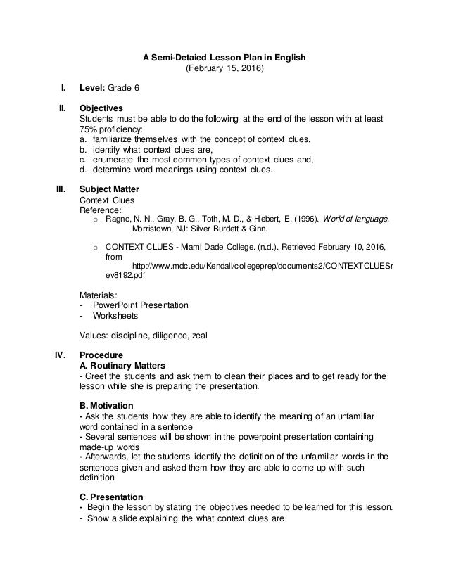 a detailed lesson plan in english essay Detailed lesson plan in english 8 i objectives at the end of the lesson, the students should be able to: 1 state the rules of subject – verb agreement.