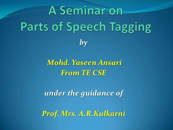 by Mohd. Yaseen Ansari   From TE CSEunder the guidance ofProf. Mrs. A.R.Kulkarni