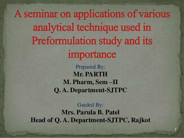 Prepared By:              Mr. PARTH          M. Pharm, Sem –II       Q. A. Department-SJTPC              Guided By:       ...