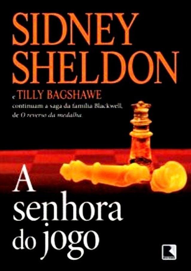 Sidney Sheldon e Tilly Bagshawe continuam a saga da família Blackwell de O reverso da medalha A senhora do Jogo