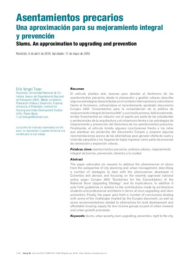 [ 64 ] dearq 06. Julio de 2010. ISSN 2011-3188. Bogotá, pp. 64-81. http://dearq.uniandes.edu.co Slums. An approximation t...