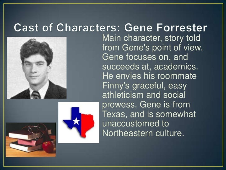 character analysis of gene forrester in a separate peace by john knowles Gene is the main character and narrator of the john knowles novel, 'a separate peace' in this lesson, we will look at the struggles he faces as.