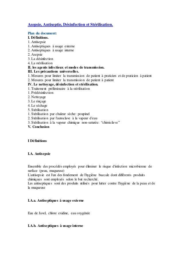 Asepsie, Antiseptie, Désinfection et Stérilisation. Plan du document: I. Définitions. 1. Antisepsie 1. Antiseptiques à usa...
