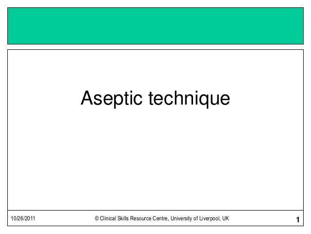 aseptic technique 1 31 this policy aims: to standardise aseptic technique by reducing variables in  aseptic practice through the use of aseptic non touch technique (antt.