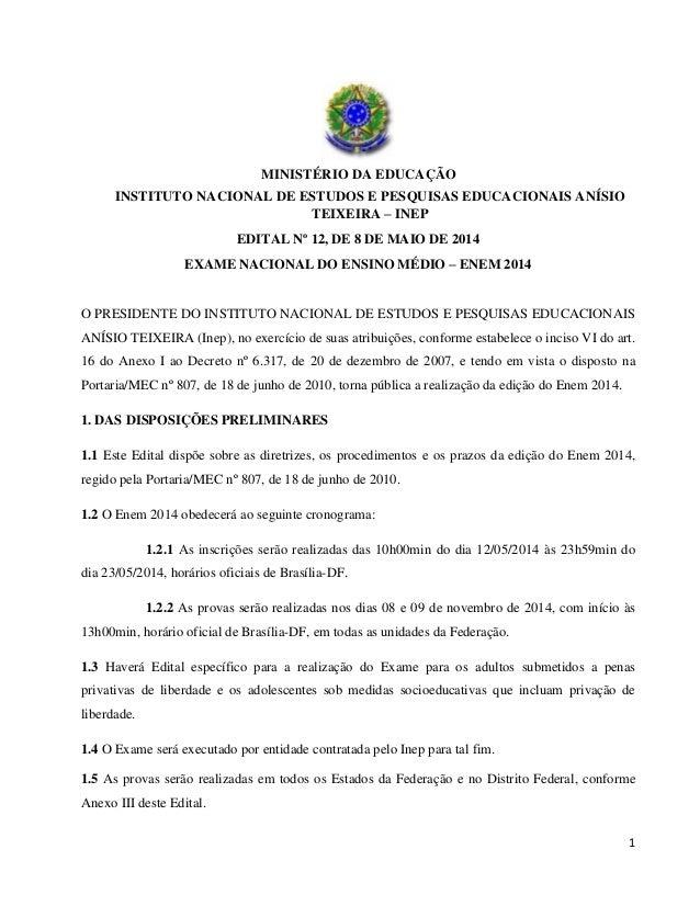 1 MINISTÉRIO DA EDUCAÇÃO INSTITUTO NACIONAL DE ESTUDOS E PESQUISAS EDUCACIONAIS ANÍSIO TEIXEIRA – INEP EDITAL Nº 12, DE 8 ...
