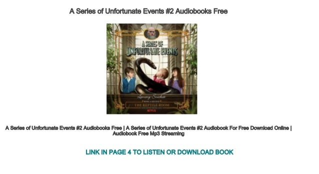 A Series Of Unfortunate Events 2 Audiobooks Free