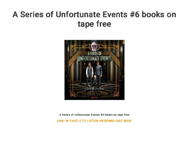 A Series Of Unfortunate Events 6 Books On Tape Free