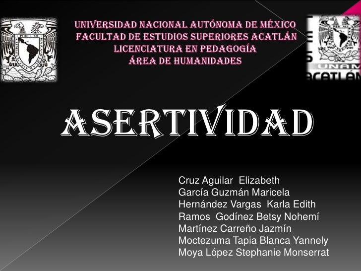 UNIVERSIDAD NACIONAL AUTÓNOMA DE MÉXICO FACULTAD DE ESTUDIOS SUPERIORES ACATLÁNLICENCIATURA EN PEDAGOGÍAÁREA DE HUMANIDADE...