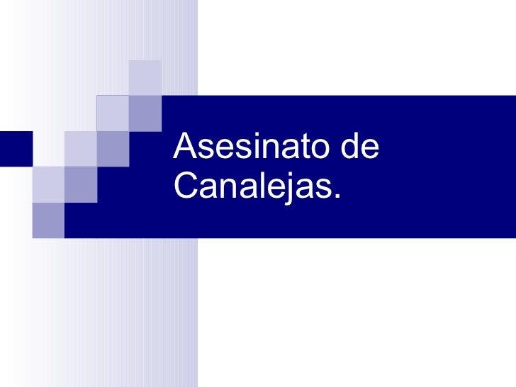 Asesinato de Canalejas.
