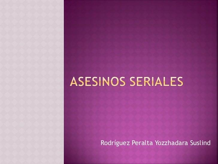 Rodríguez Peralta Yozzhadara Suslind