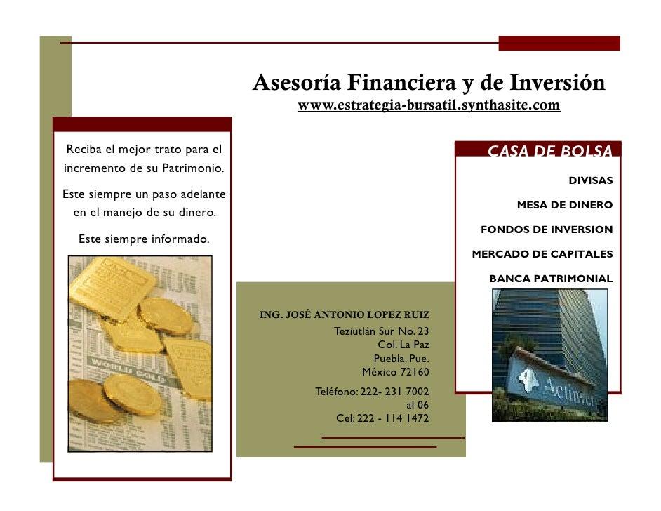 Asesoría Financiera y de Inversión                                        www.estrategia-bursatil.synthasite.com   Reciba ...
