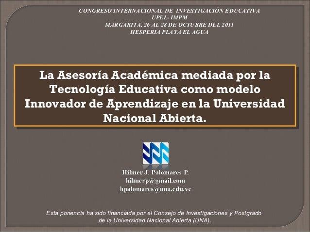 CONGRESO INTERNACIONAL DE INVESTIGACIÓN EDUCATIVA                                  UPEL- IMPM                    MARGARITA...