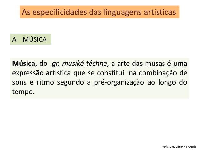 Música, do gr. musiké téchne, a arte das musas é uma expressão artística que se constitui na combinação de sons e ritmo se...