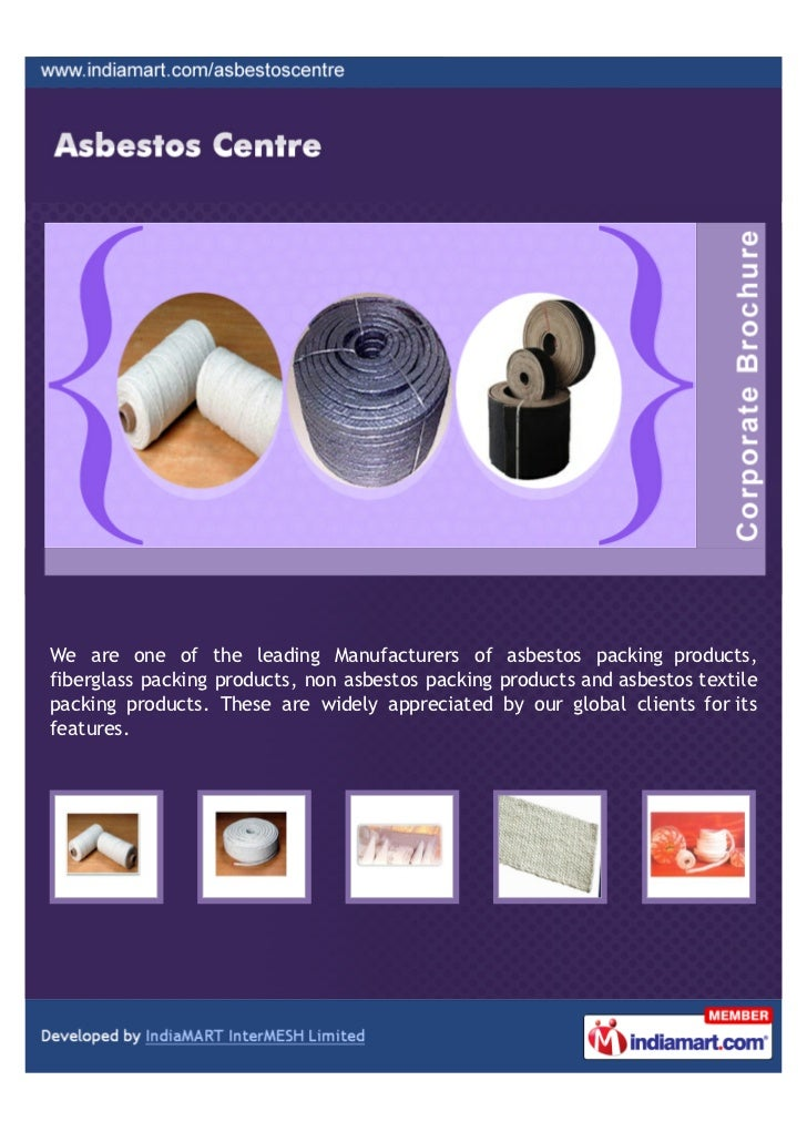 We are one of the leading Manufacturers of asbestos packing products,fiberglass packing products, non asbestos packing pro...