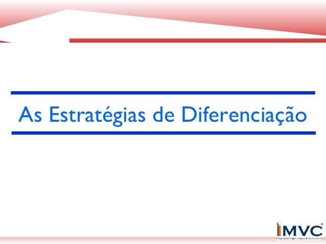 As Estratégias de Diferenciação