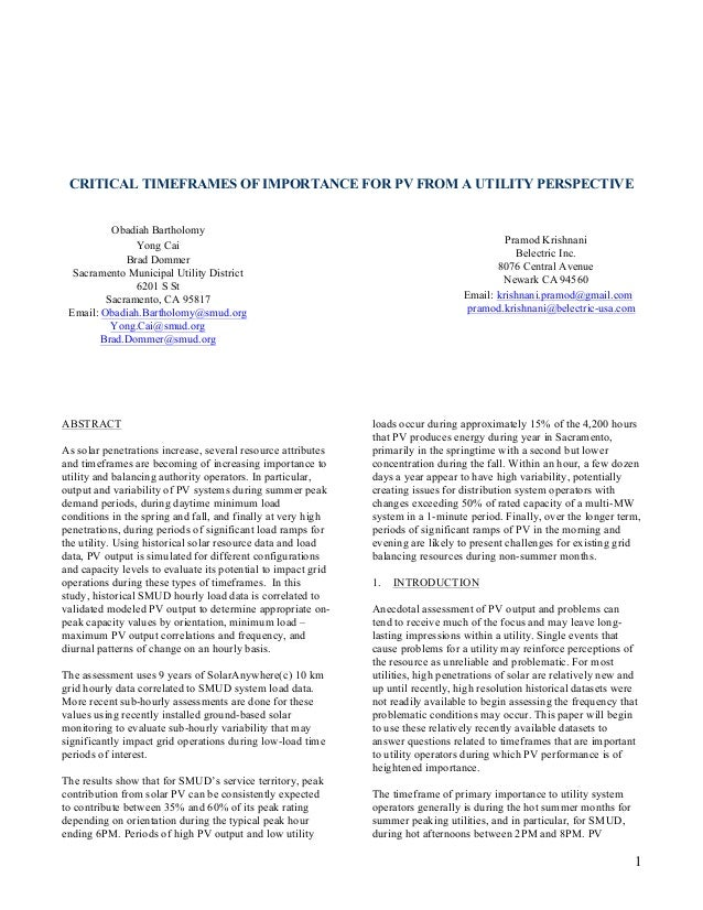 CRITICAL TIMEFRAMES OF IMPORTANCE FOR PV FROM A UTILITY PERSPECTIVE          Obadiah Bartholomy               Yong Cai    ...
