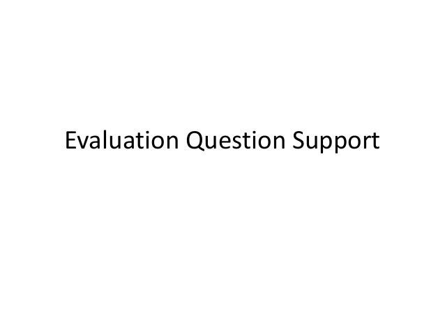 Evaluation Question Support