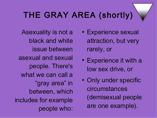 Gray area asexual