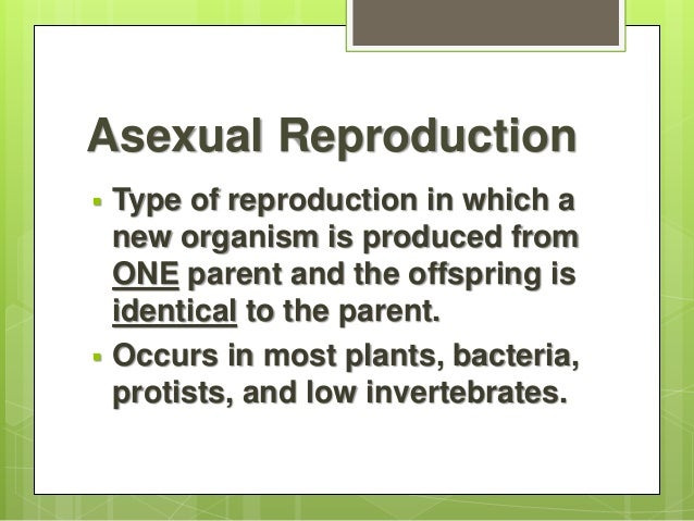 Asexual reproduction and their types