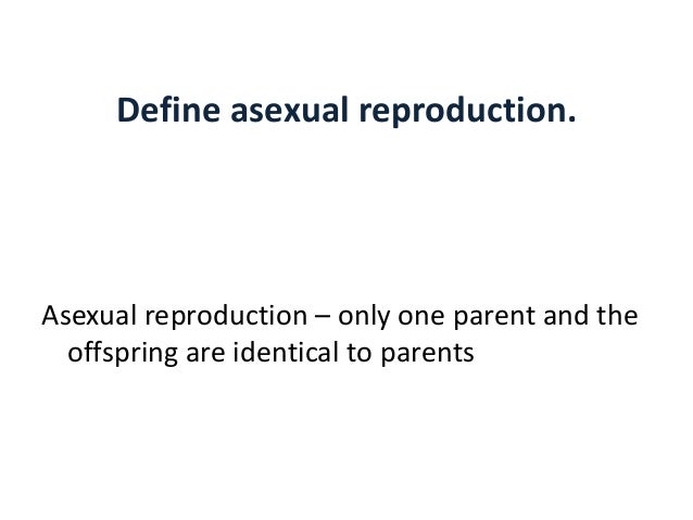 What Is The Difference Between Clone And Asexual Reproduction