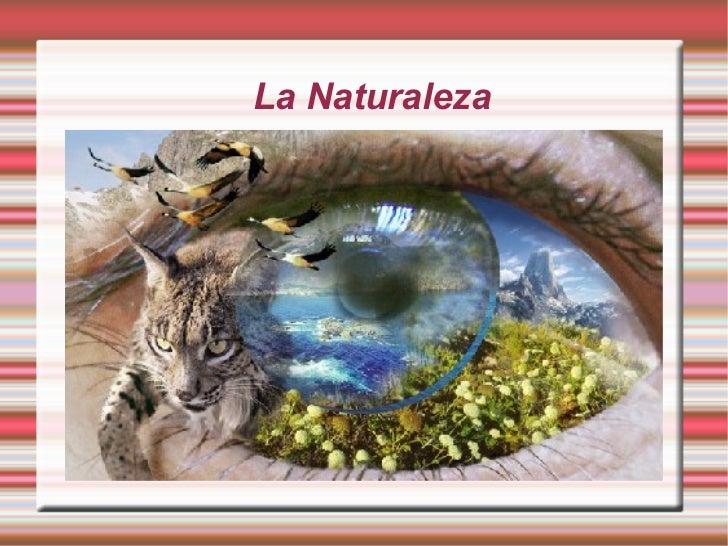 La Naturaleza Título