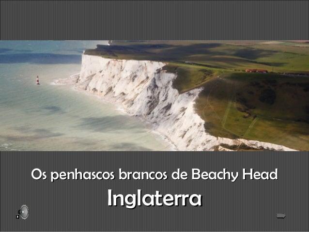 Os penhascos brancos de Beachy HeadOs penhascos brancos de Beachy Head InglaterraInglaterra