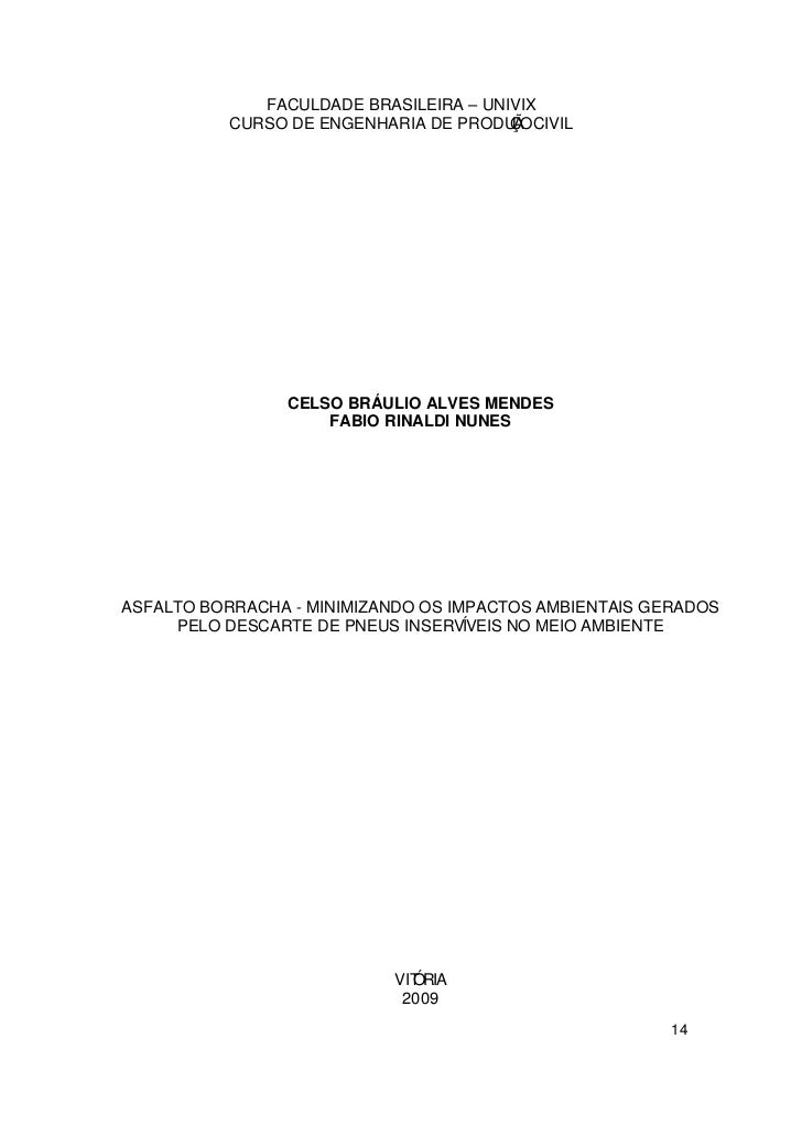 FACULDADE BRASILEIRA – UNIVIX          CURSO DE ENGENHARIA DE PRODUÃ CIVIL                                       ÇO       ...