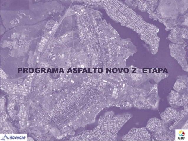 PROGRAMA ASFALTO NOVO 2 ETAPA