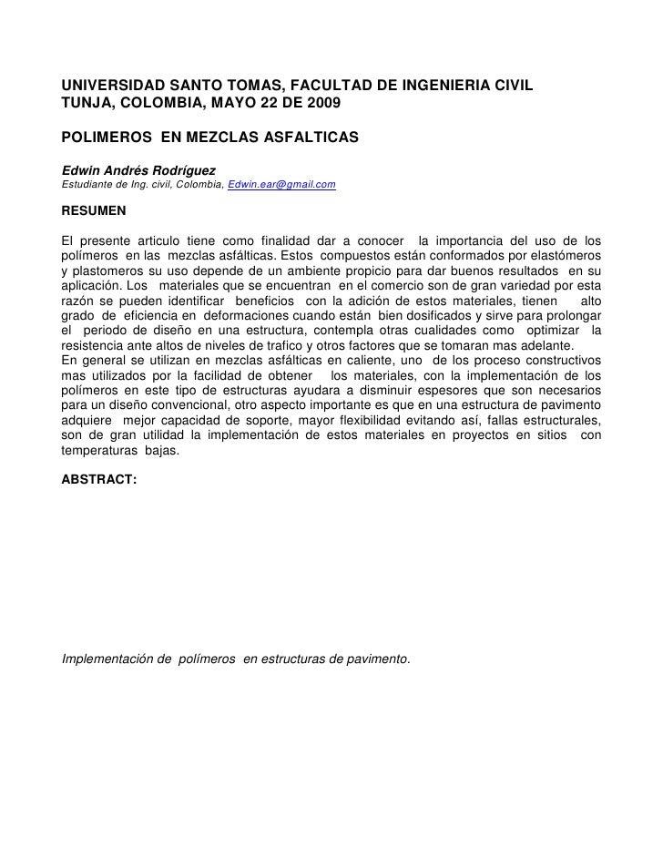 UNIVERSIDAD SANTO TOMAS, FACULTAD DE INGENIERIA CIVIL<br />TUNJA, COLOMBIA, MAYO 22 DE 2009<br />POLIMEROS  EN MEZCLAS ASF...