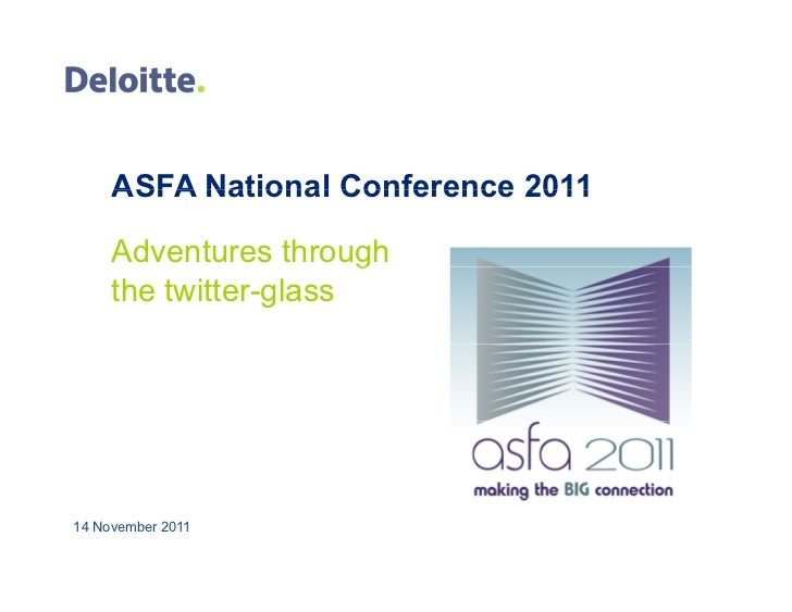 ASFA National Conference 2011     Adventures through     the twitter-glass14 November 2011