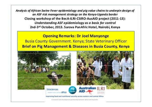 AnalysisofAfricanSwineFeverepidemiologyandpigvaluechainstounderpindesignof anASFriskmanagementstrategyo...
