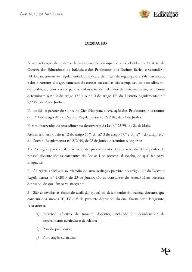 GABINETE DA MINISTRA DESPACHO A concretização do sistema de avaliação do desempenho estabelecido no Estatuto da Carreira d...
