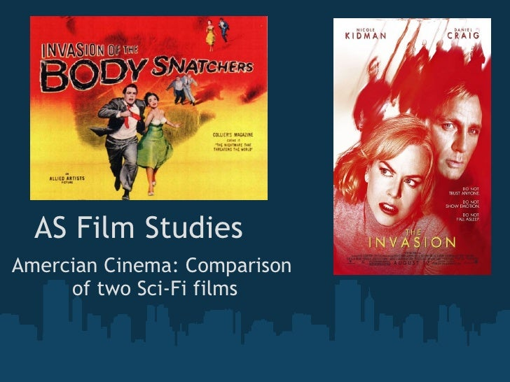 AS Film Studies Amercian Cinema: Comparison  of two Sci-Fi films