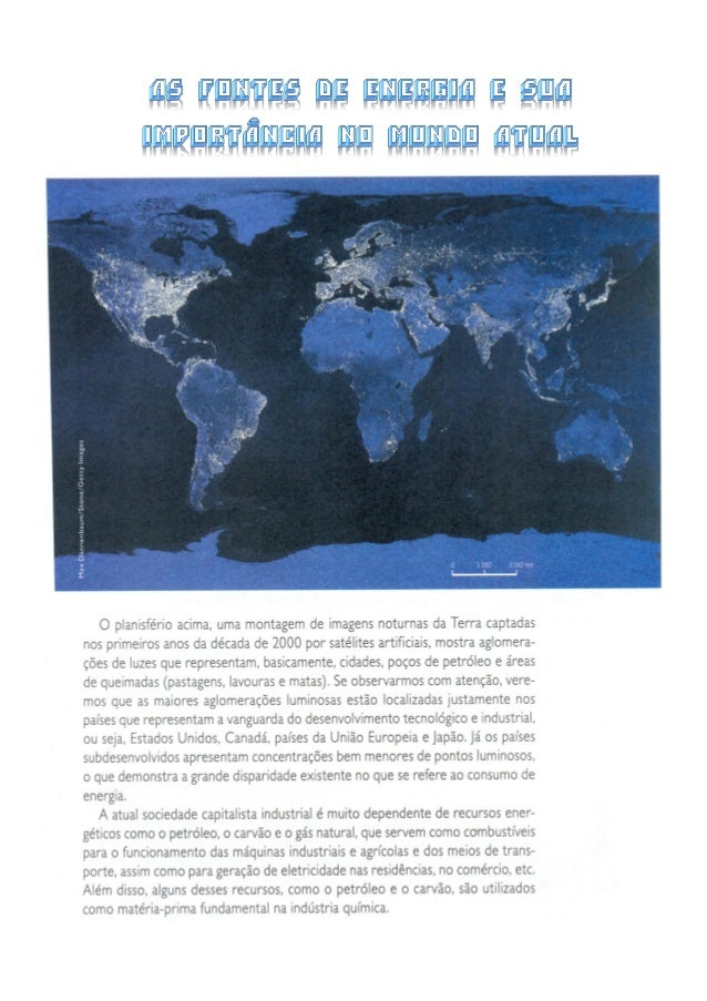 BIBLIOGRAFIA:  BOLIGIAN, LEVON e ALVES, ANDRESSA. Geografia - Espaço e Vivência. São Paulo, Ed. Saraiva, 2010, Vol 1, págs...