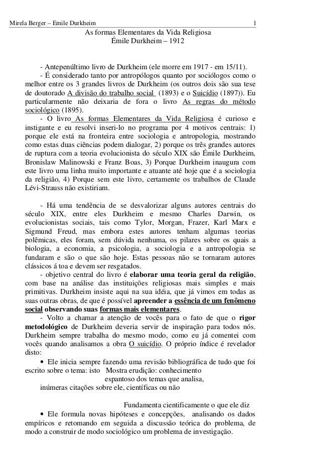 Mirela Berger – Emile Durkheim 1 As formas Elementares da Vida Religiosa Émile Durkheim – 1912 - Antepenúltimo livro de Du...
