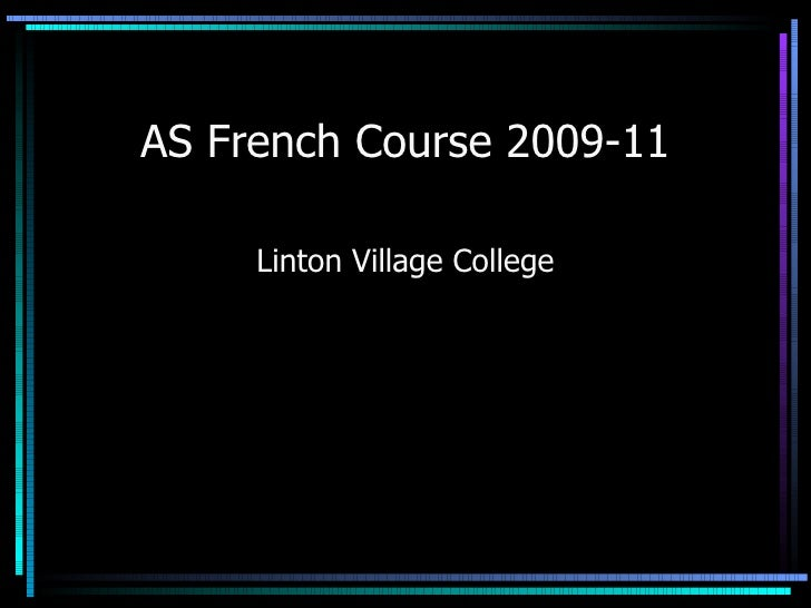 AS French Course 2009-11 Linton Village College