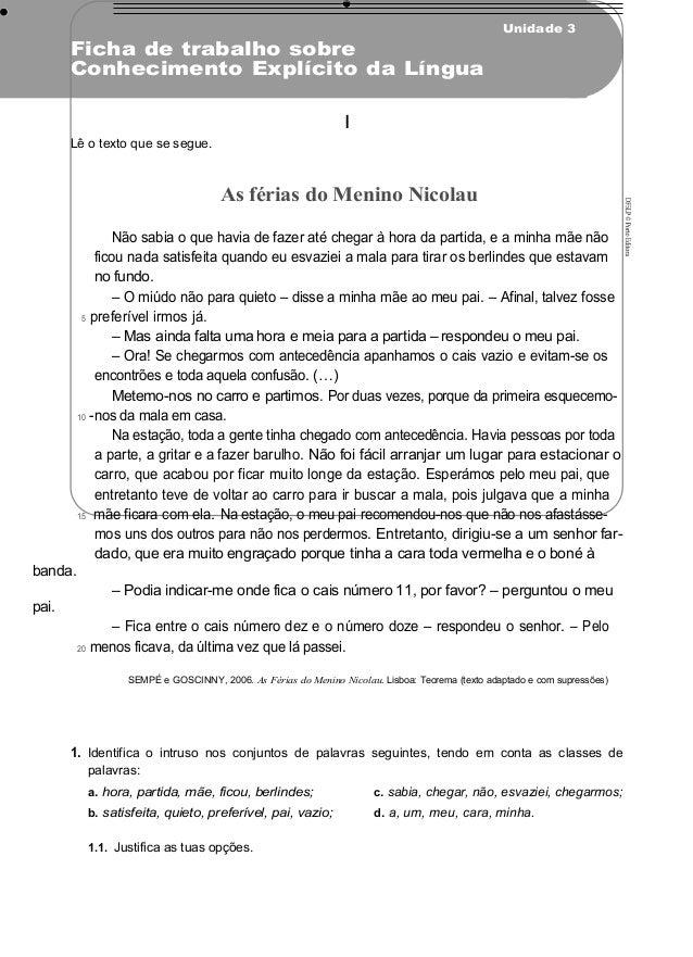 Unidade 3 Ficha de trabalho sobre Conhecimento Explícito da Língua I Lê o texto que se segue. As férias do Menino Nicolau ...