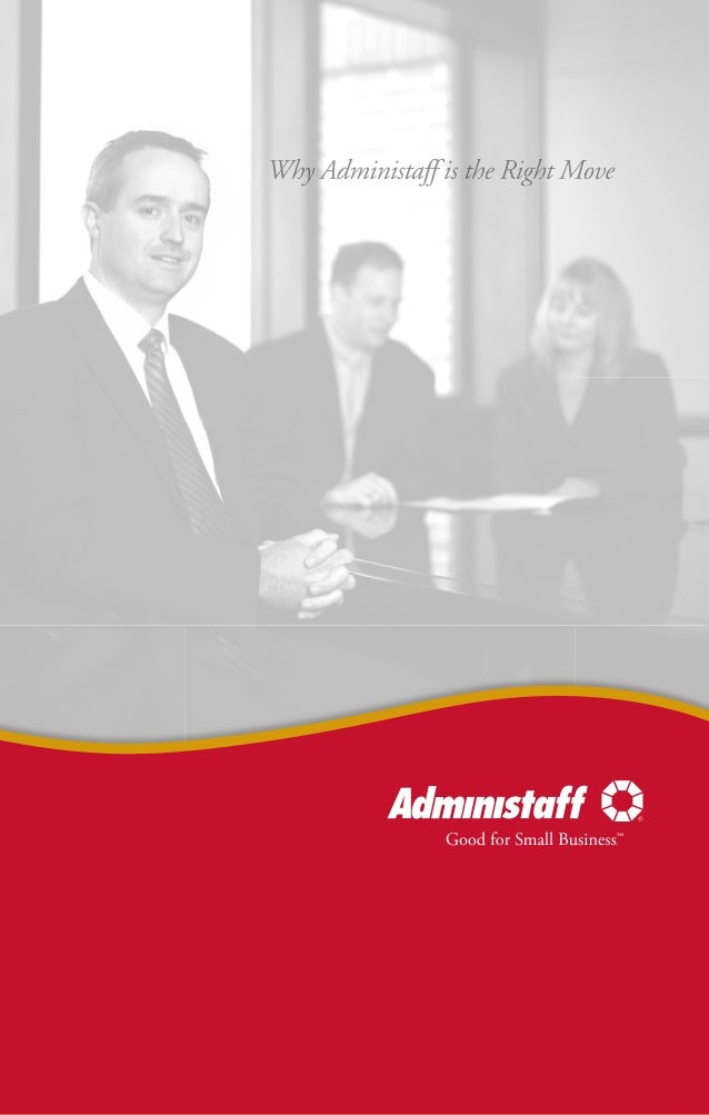 The mission of Administaff is to help the best small to medium-sized businesses succeed, making life better for clients, e...