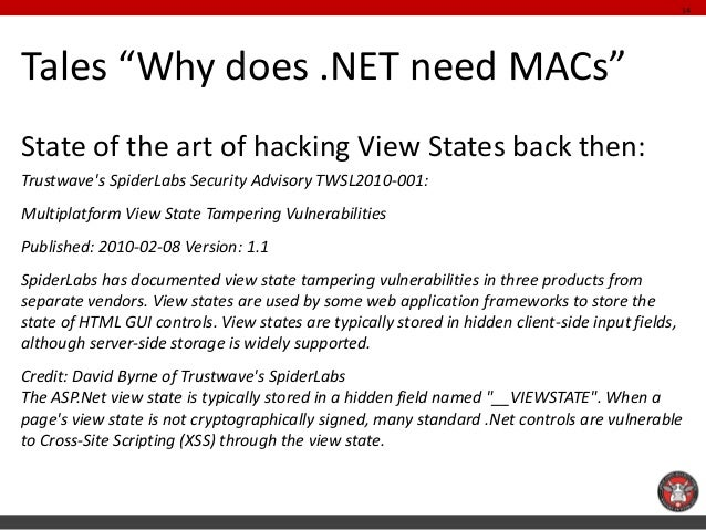 """Tales """"Why does .NET need MACs""""  State of the art of hacking View States back then:  Trustwave's SpiderLabs Security Advis..."""