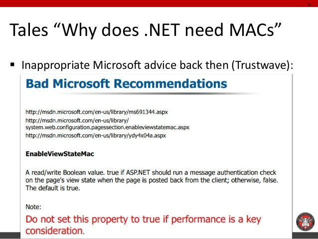 """Tales """"Why does .NET need MACs""""  Inappropriate Microsoft advice back then (Trustwave):  16"""