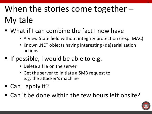 When the stories come together – My tale  What if I can combine the fact I now have  •A View State field without integrit...