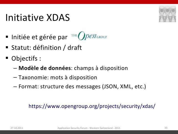 Initiative XDAS Initiée et gérée par Statut: définition / draft Objectifs :   – Modèle de données: champs à disposition...