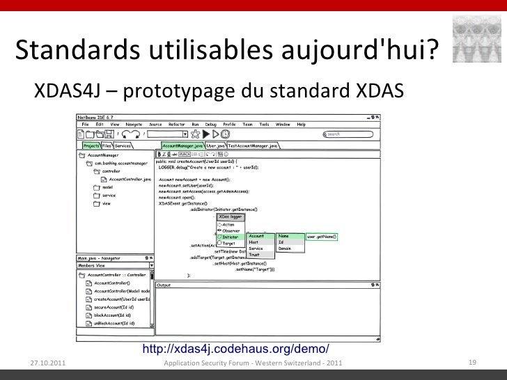 Standards utilisables aujourdhui?  XDAS4J – prototypage du standard XDAS              http://xdas4j.codehaus.org/demo/ 27....