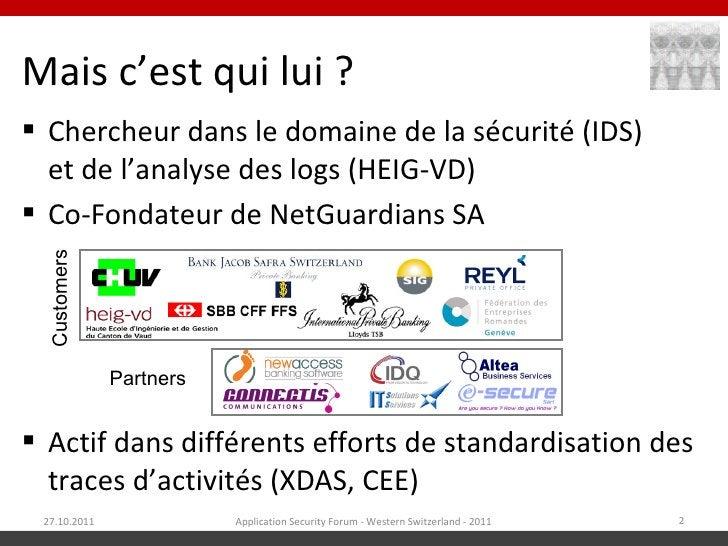 Mais c'est qui lui ? Chercheur dans le domaine de la sécurité (IDS)  et de l'analyse des logs (HEIG-VD) Co-Fondateur de ...