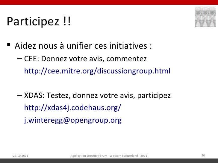 Participez !! Aidez nous à unifier ces initiatives :   – CEE: Donnez votre avis, commentez        http://cee.mitre.org/di...