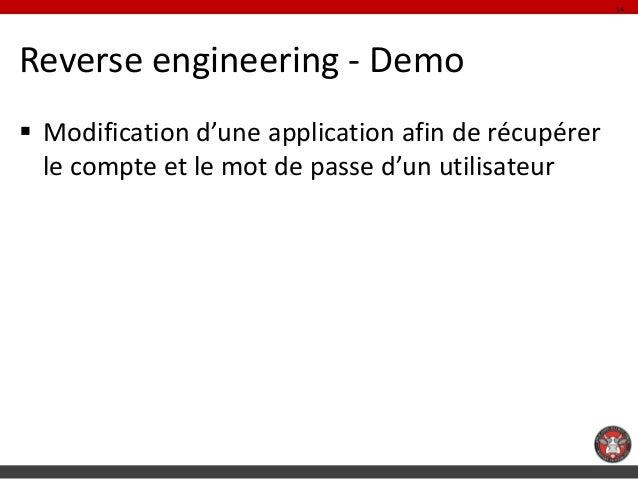 14Reverse engineering - Demo Modification d'une application afin de récupérer  le compte et le mot de passe d'un utilisat...