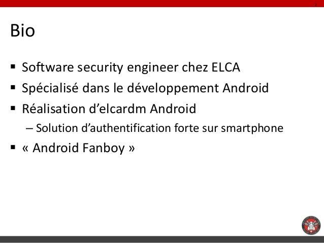 2Bio Software security engineer chez ELCA Spécialisé dans le développement Android Réalisation d'elcardm Android  – Sol...