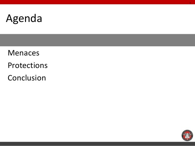 3AgendaAndroidMenacesProtectionsConclusion
